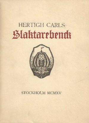 Hertigh-Carls-Slaktarebenck_3