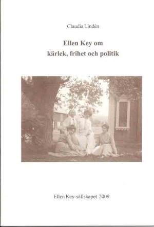 Ellen-Key-om-kärlek,-frihet-och-politik