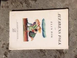 Alvarens folk av Elin Hök Albert Bonniers 1923