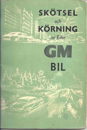 Skötsel-och-körning-av-Eder-GM-bil