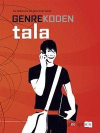 Genrekoden tala handbok ISBN 978-91-40-66431-0