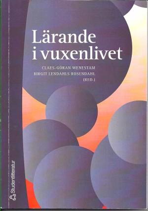 Lärande i vuxenlivet ISBN 978-91-44-04177-3