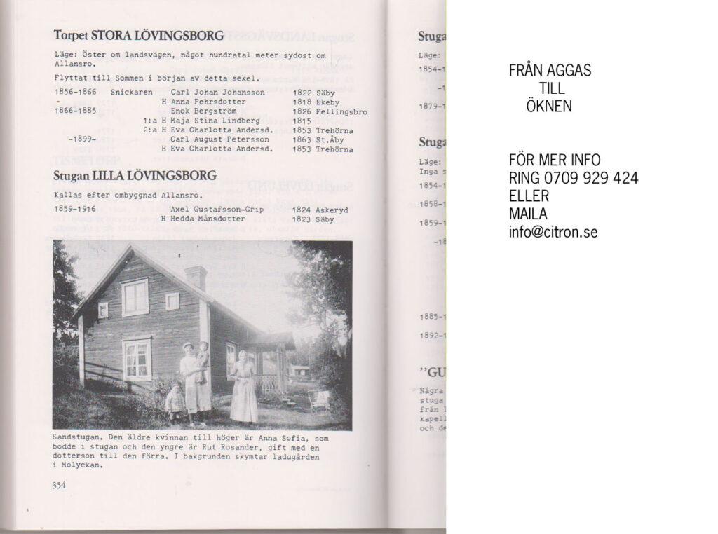 """Exempel på torpredovisning i """"Från Aggas till Öknen, bygd och boende i gamla Säby"""