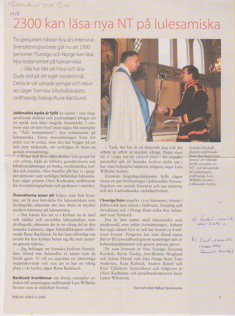2300 personer i Sverige och Norge kan nu läsa Nya testamentet på lulesamiska.