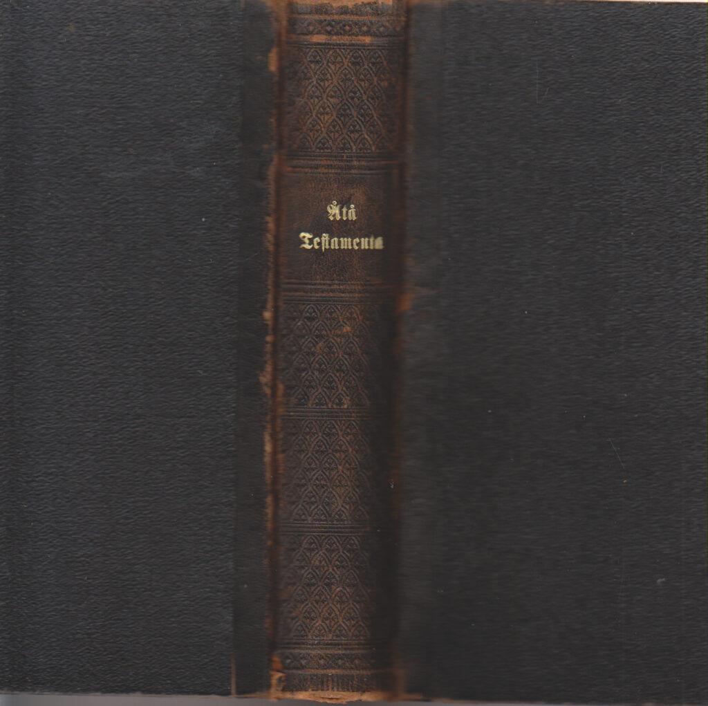 Åtå Testamenta 1903 Levereras med ägarproveniens och tryckta minnesskrifter över senare översättningar