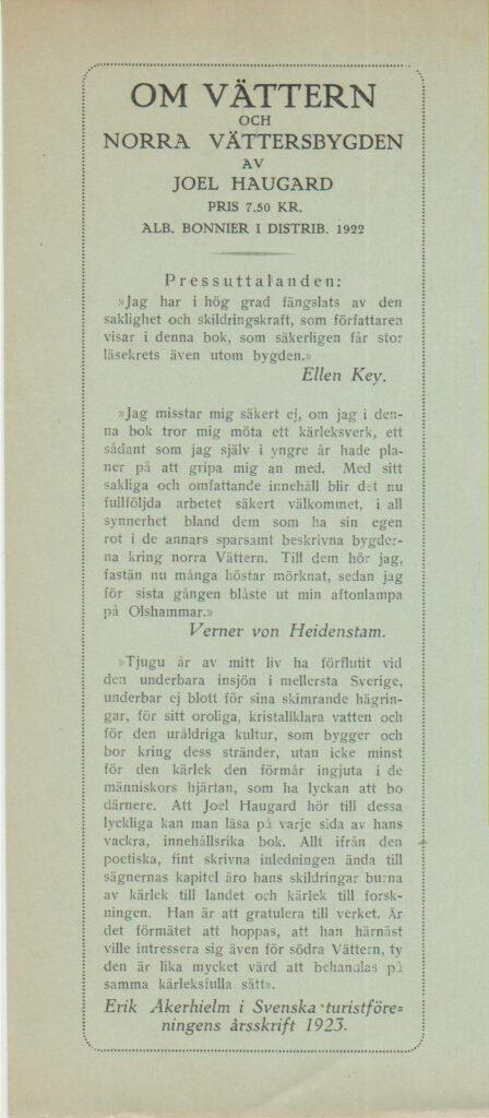 Pressuttalanden av Ellen Key, Erik Åkerhielm, Verner von Heidenstam