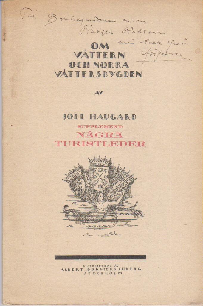 Supplement: NÅGRA TURISTLEDER till Joel _Haugards bok: Om Vättern och Norra Vättersbygden