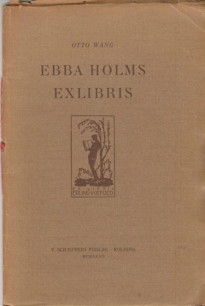 Denna bild har ett alt-attribut som är tomt. Dess filnamn är EBBA-HOLMS-EXLIBRIS-OTTO-WANG-688x1024.jpg