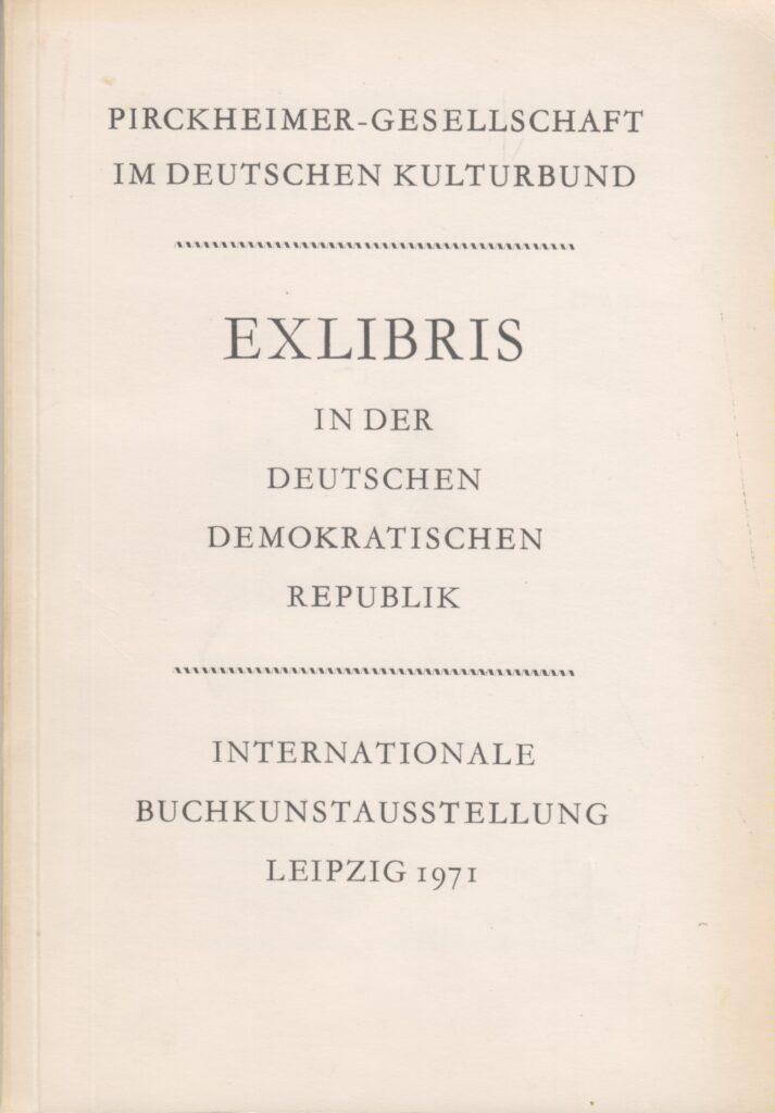 EXLIBRIS in Der DEUTSCHEN DEMOKRATISCHEN REPUBLIK